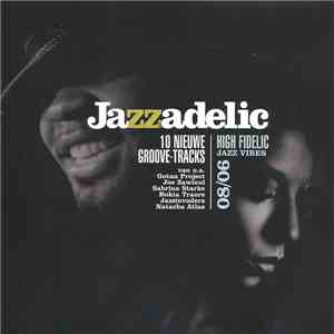 Various - Jazzadelic 08/06 High-Fidelic Jazz Vibes album