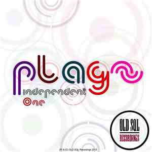 Plagz - Independent One album