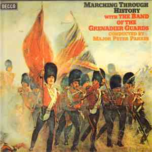 The Band Of The Grenadier Guards - Marching Through History album